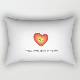 """""""Your the apple of my eye""""  Rectangular Pillow"""