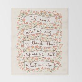 Sense and Sensibility quote Throw Blanket