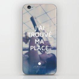 Paris (J'ai trouvé ma place) iPhone Skin