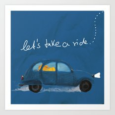 let's take a ride.. Art Print
