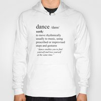 dance Hoodies featuring Dance by haleyivers