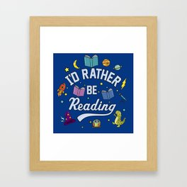 I'd Rather Be Reading Science And Magic Edition Framed Art Print