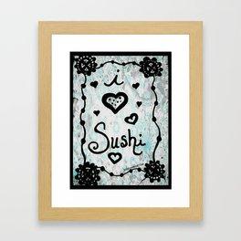 I Heart Sushi Framed Art Print