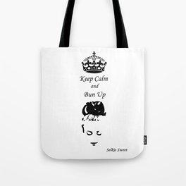 Keep Calm - Get Your Bun Up Tote Bag