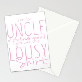I Am The Uncle Of The Bride Stationery Cards