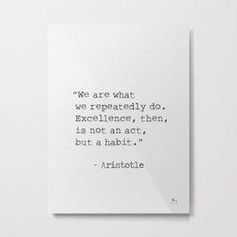 Aristotle quote 300 Metal Print