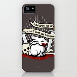 The Rabbit of Caerbannog iPhone Case