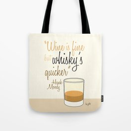 Tv drink quotes [Californication] Tote Bag