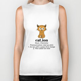 Cat. ion noun, chemistry pronounciation: [kat-ay-uhn] 1. An ion with a paws-itive charge 2. The cute Biker Tank