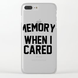 In memory of when i c Clear iPhone Case