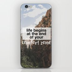 Life begins at the end of your comfort zone. iPhone & iPod Skin
