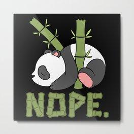 Nope Bear Black And White Wild Life Animals Panda Metal Print