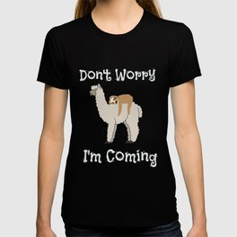 Don't Worry I'm Coming Sleepy Sloth & Llama T-shirt