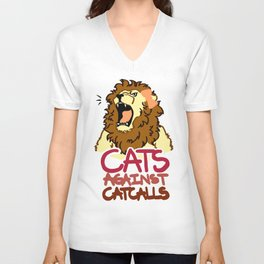CATS AGAINST CATCALLS LION(ESS) 2 Unisex V-Neck