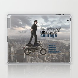 Have Courage Laptop & iPad Skin