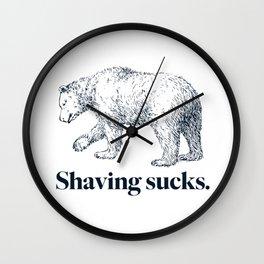 SHAVING SUCKS Wall Clock