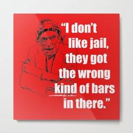 Charles Bukowski Jail Bars Quote Metal Print