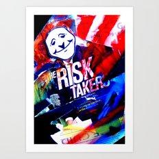 Risk Taker Art Print
