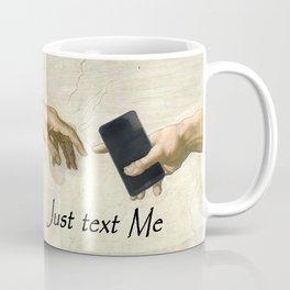 God's Gift: Text Me Coffee Mug