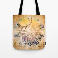 courage Tote Bags featuring Courage by Jessica Lewis Designs