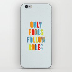 Only Fools Follow Rules iPhone & iPod Skin