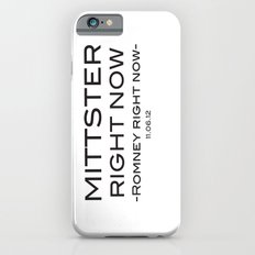 Mittster Right Now iPhone 6s Slim Case