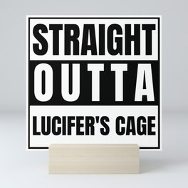 Straight Outta Lucifer's Cage Supernatural Jack's Father Sam Is in the Cage What About Adam He's Mini Art Print