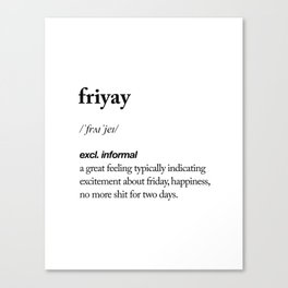 Friyay black and white contemporary minimalism typography design home wall decor bedroom Canvas Print