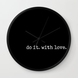 Do It. With love. Wall Clock