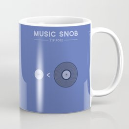 "NOT ""The New Vinyl"" — Music Snob Tip #082 Coffee Mug"