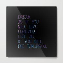 Dream as... Metal Print