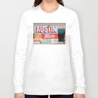 austin Long Sleeve T-shirts featuring Austin, TX by Black Oak ATX