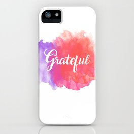 Grateful iPhone Case