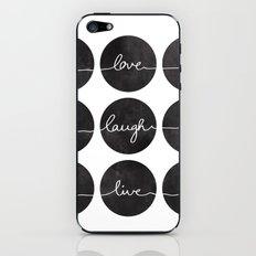 Love Laugh Live 2 (Black) iPhone & iPod Skin