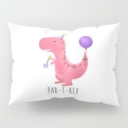 Par-T-Rex - Pink Dinosaur Birthday Pillow Sham