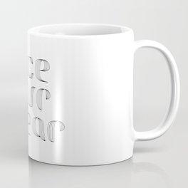 Face Your Fear Coffee Mug