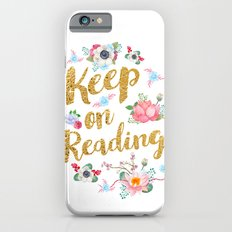 Keep On Reading Gold Foil iPhone 6s Slim Case