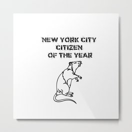 NYC Citizen of the Year Rat Metal Print