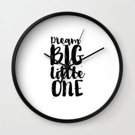 Follow Your Dreams Nursery Art Kdis Poster Dream Big Little One Printable Poster Nursery Decor Nurse Wall Clock