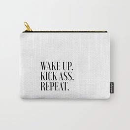 PRINTABLE ART Wake Up Kick Ass Repeat Kick Ass Inspirational Print Motivational Wall Art Quotes Carry-All Pouch