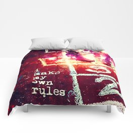 I make my own rules Comforters