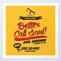 better call saul Art Prints featuring Better Call Saul by Krikoui