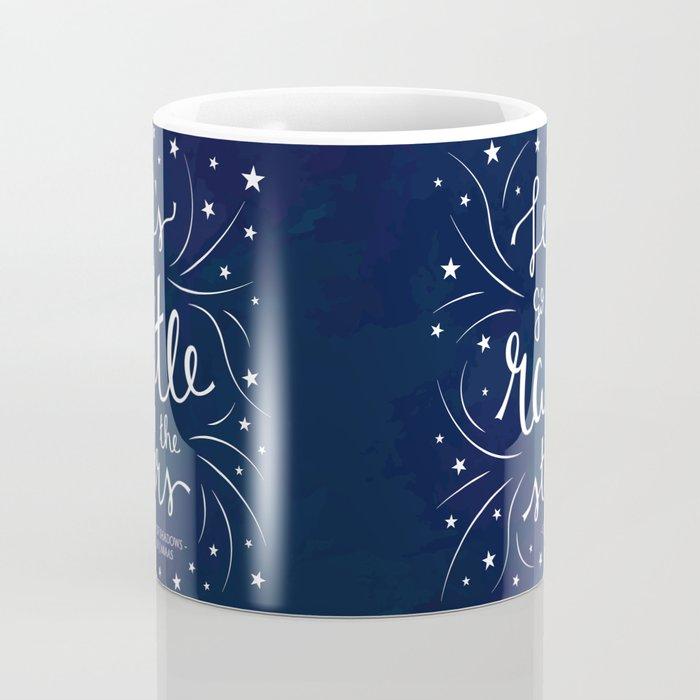 Let's go Rattle the Stars Coffee Mug