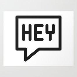 Hey, hello, bonjour! Art Print