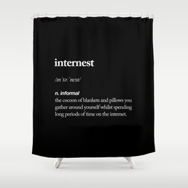 Internest black and white modern typography quote bedroom poster wall art home decor Shower Curtain