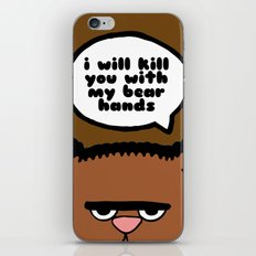 I will kill you with my bear hands iPhone & iPod Skin