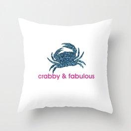 Crabby & fabulous Throw Pillow