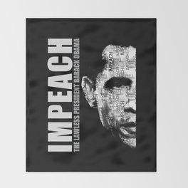 Impeach The Lawless President Throw Blanket