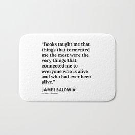 83     |James Baldwin Quotes |  200626 | Black Writers | Motivation Quotes For Life Bath Mat