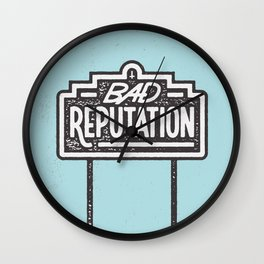 Bad Reputation Wall Clock